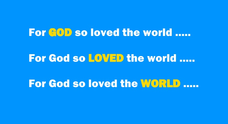 Highlighted words - For God So Loved the world